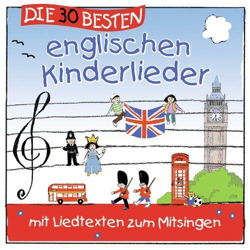 Karsten Glück - Die 30 besten englischen Kinderlieder - mit Liedtexten zum Mitsingen - Preis vom 14.04.2021 04:53:30 h