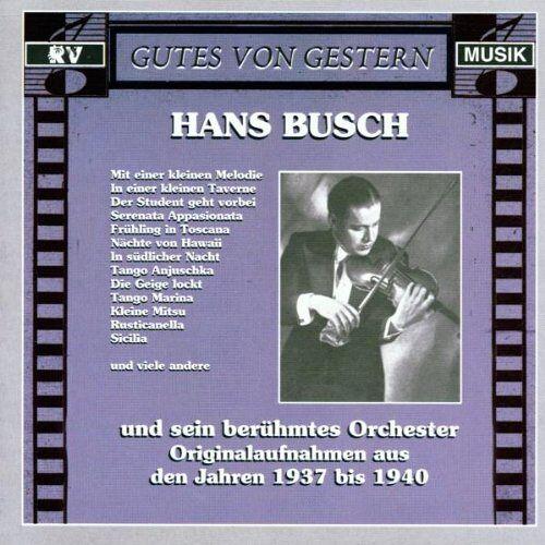 Busch, Hans und Sein Orchester - Hans Busch - Preis vom 25.01.2021 05:57:21 h