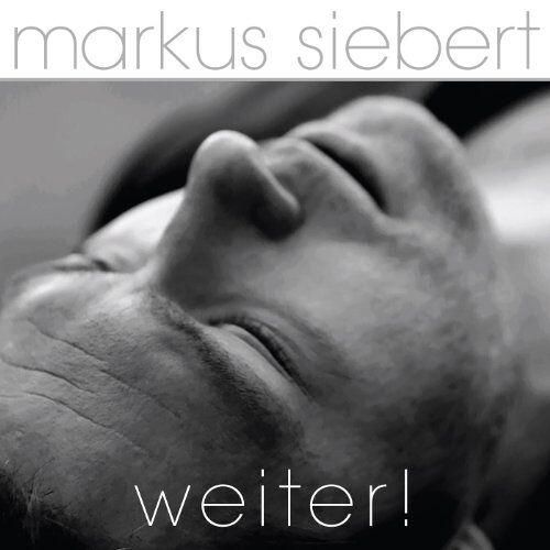 Markus Siebert - Weiter! - Preis vom 03.05.2021 04:57:00 h
