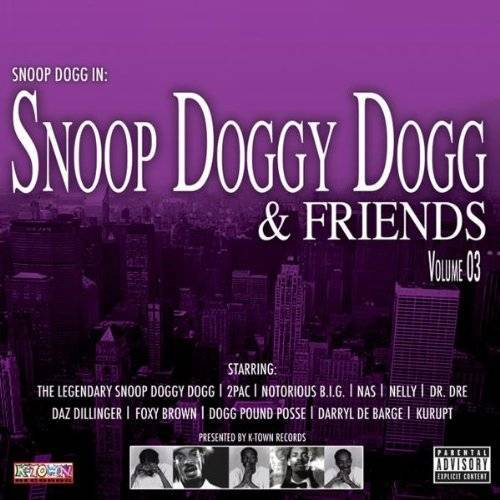 Snoop Doggy Dogg - Snoop Doggy Dogg & Friends Vol.3 - Preis vom 09.04.2021 04:50:04 h