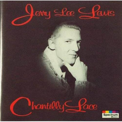 Jerry Lee Lewis - Chantilly Lace - Preis vom 03.09.2020 04:54:11 h
