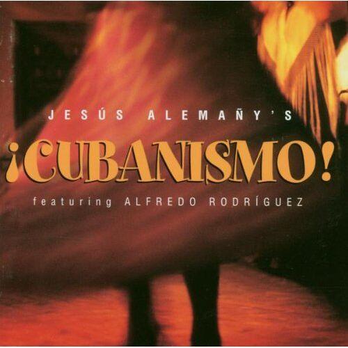 Jesus Alemany - Cubanismo - Preis vom 21.04.2021 04:48:01 h