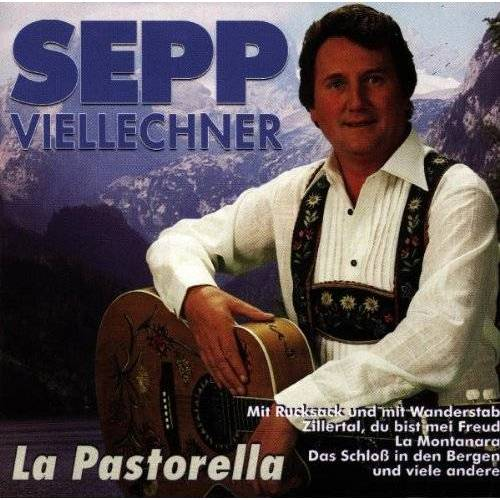Sepp Viellechner - La Pastorella - Preis vom 20.10.2020 04:55:35 h