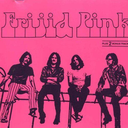 Frijid Pink - Preis vom 25.01.2021 05:57:21 h