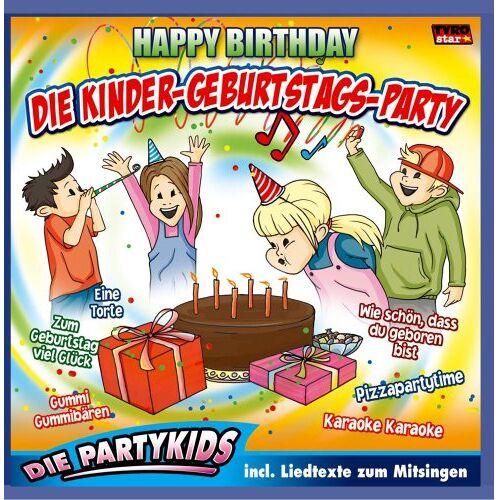 Die Partykids - Die Kinder-Geburtstags-Party; Hoch sollst du leben; Wie schön dass du geboren bist; Zum Geburtstag viel Glück; Happy Birthday to you; Kindergeburtstag; Kindergeburtstagsmusik - Preis vom 16.05.2021 04:43:40 h