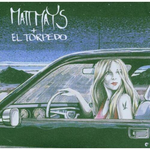 Mays, Matt+El Torpedo - Matt Mays+El Torpedo - Preis vom 15.04.2021 04:51:42 h