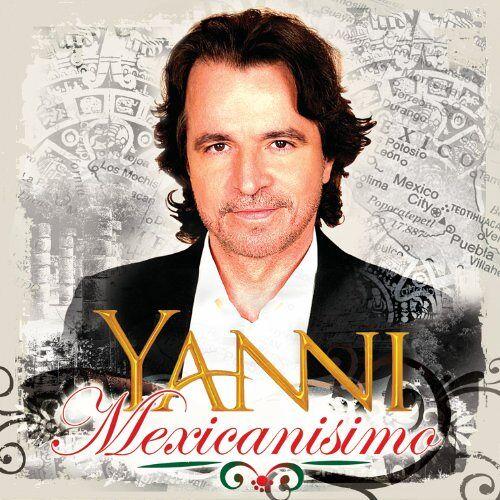 Yanni - Mexicanisimo - Preis vom 20.10.2020 04:55:35 h