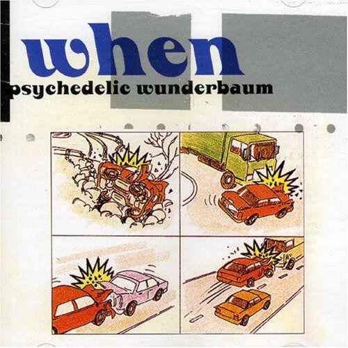When - Psychedlic Wunderbaum - Preis vom 24.10.2020 04:52:40 h