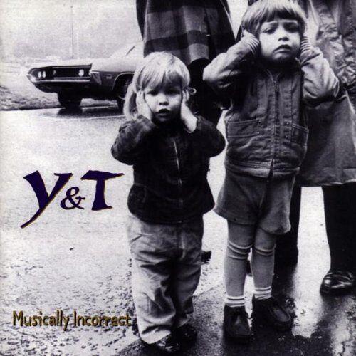 Y & T - Musically Incorrect - Preis vom 18.04.2021 04:52:10 h