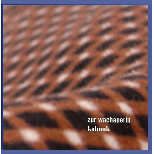kalmuk - zur wachauerin - Preis vom 21.04.2021 04:48:01 h