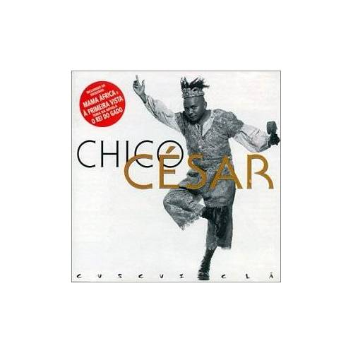 Chico Cesar - Cuscuz Cla - Preis vom 16.04.2021 04:54:32 h