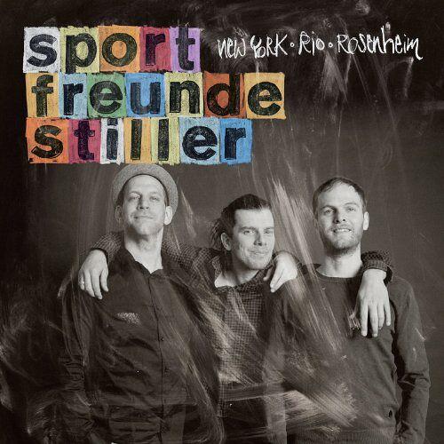 Sportfreunde Stiller - New York, Rio, Rosenheim - Preis vom 22.10.2020 04:52:23 h