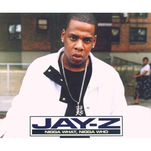 Jay-Z - Nigga What,Nigga Who - Preis vom 06.05.2021 04:54:26 h
