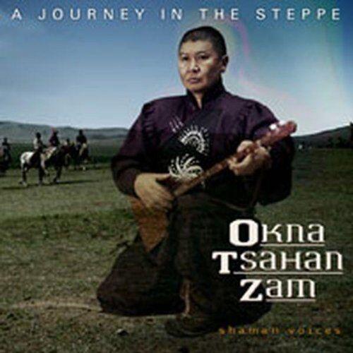 Okna Tsahan Zam - A Journey in the Steppe - Preis vom 23.01.2021 06:00:26 h