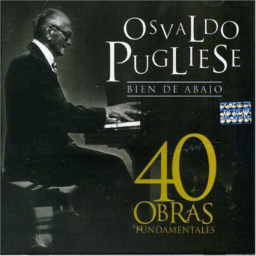 Osvaldo Pugliese - 40 Obras Fundamentales - Preis vom 06.05.2021 04:54:26 h