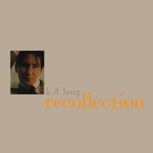 K.d. Lang - Recollection - Preis vom 21.04.2021 04:48:01 h