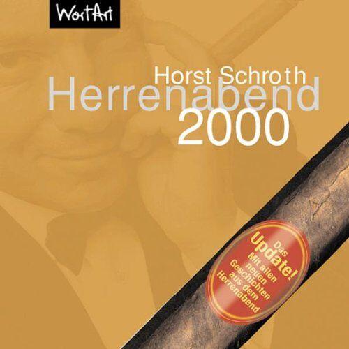 Horst Schroth - Herrenabend 2000 - Preis vom 22.10.2020 04:52:23 h