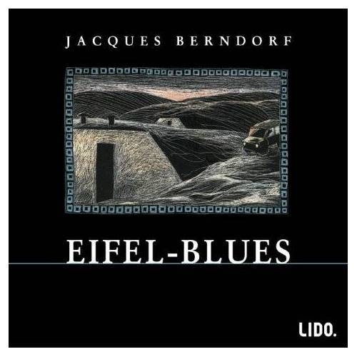 Jacques Berndorf - Eifel- Blues. 3 CDs. - Preis vom 26.10.2020 05:55:47 h