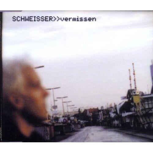 Schweisser - Vermissen - Preis vom 08.05.2021 04:52:27 h