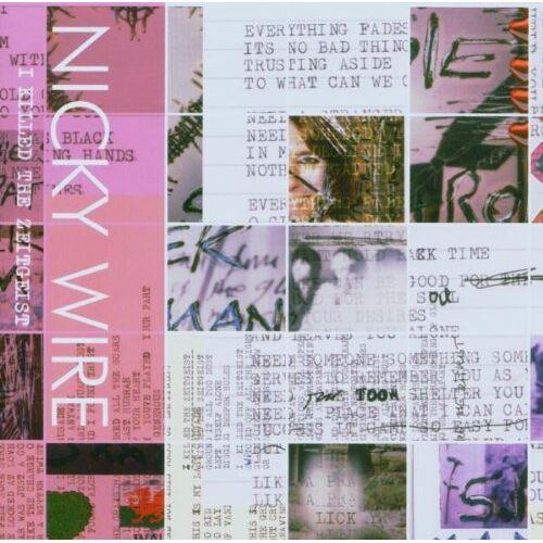 Nicky Wire - I Killed the Zeitgeist - Preis vom 23.02.2021 06:05:19 h