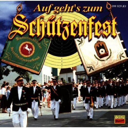 Various - Auf Geht'S Zum Schützenfest - Preis vom 12.04.2021 04:50:28 h