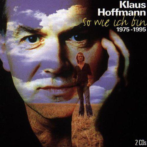 Klaus Hoffmann - So wie ich bin - Preis vom 12.05.2021 04:50:50 h