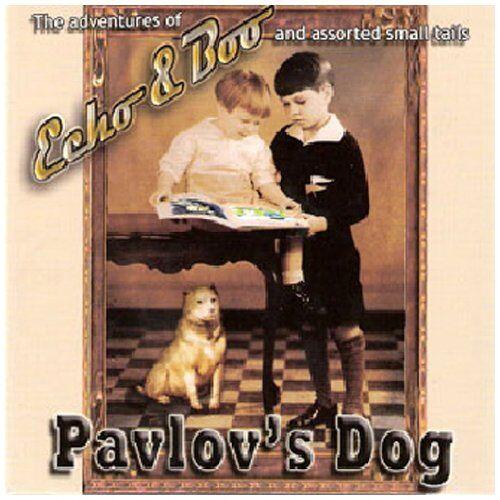 Pavlov'S Dog - Echo & Boo - Preis vom 04.10.2020 04:46:22 h