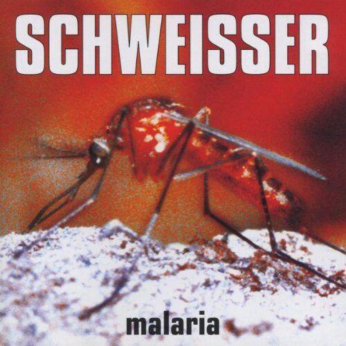 Schweisser - Malaria Ep - Preis vom 08.05.2021 04:52:27 h