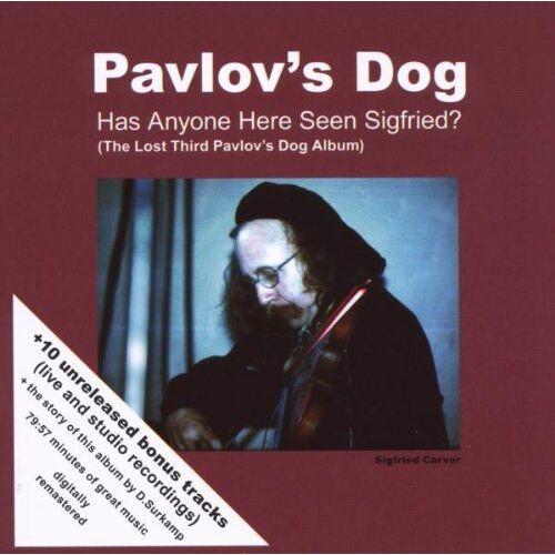 Pavlov'S Dog - Has Anyone Here Seen Sigfried (+Bonus) - Preis vom 18.10.2020 04:52:00 h