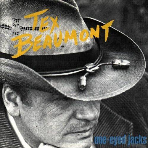 Tex Beaumont - One-Eyed Jacks - Preis vom 23.02.2021 06:05:19 h