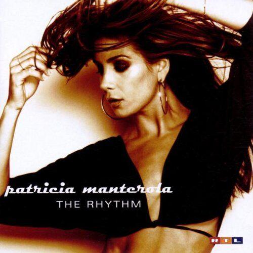 Patricia Manterola - The Rhythm - Preis vom 03.12.2020 05:57:36 h