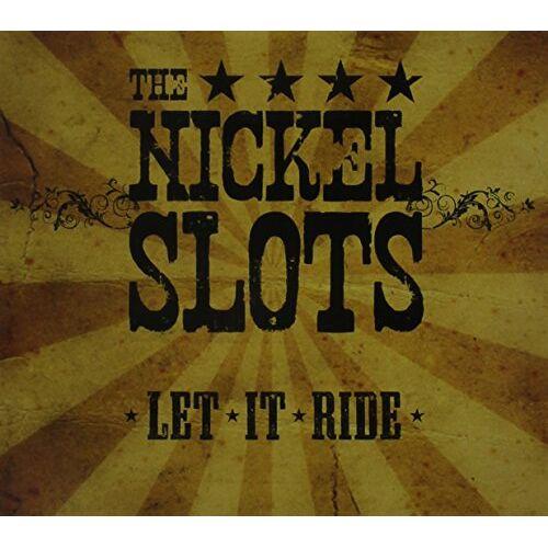 The Nickel Slots - Let It Ride - Preis vom 20.10.2020 04:55:35 h