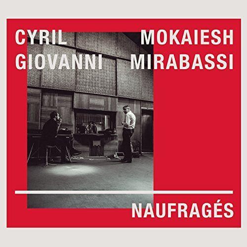 Cyril Mokaiesh - Naufrages - Preis vom 27.02.2021 06:04:24 h