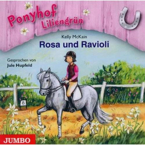 Jule Hupfeld - Rosa und Ravioli-Ponyhof Liliengrün Folge 7 - Preis vom 17.04.2021 04:51:59 h
