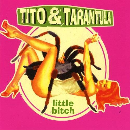 Tito & Tarantula - Little Bitch - Preis vom 31.03.2020 04:56:10 h