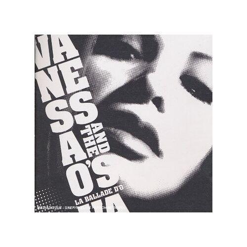 Vanessa & Vanessa & the O S - La Ballade D'o - Preis vom 11.05.2021 04:49:30 h