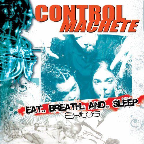 Control Machete - Eat...Breath...and...Sleep - Preis vom 20.10.2020 04:55:35 h