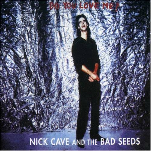 Nick Cave & The Bad Seeds - Do You Love Me - Preis vom 16.04.2021 04:54:32 h