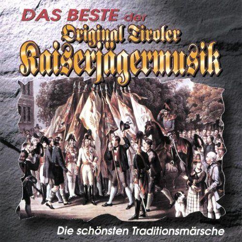 Orig. Tiroler Kaiserjägermusik - Das Beste der Orig.Tir.Kaiserj - Preis vom 05.05.2021 04:54:13 h