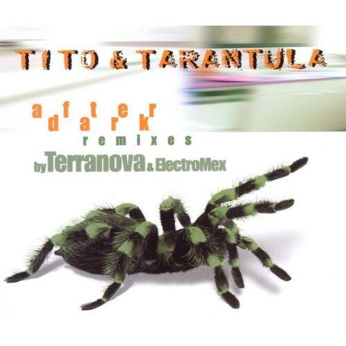 Tito & Tarantula - After Dark-Remixes - Preis vom 31.03.2020 04:56:10 h