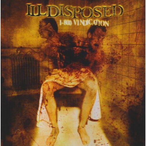 Illdisposed - 1-800 Vindication (+Bonus) - Preis vom 05.09.2020 04:49:05 h