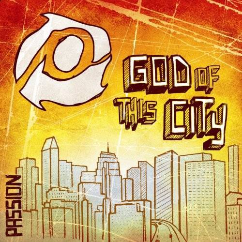 Passion Band - Passion:God of This City - Preis vom 18.04.2021 04:52:10 h