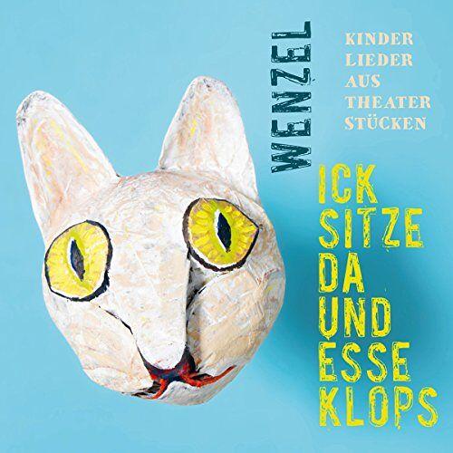Wenzel - Ick Sitze Da und Esse Klops - Preis vom 23.01.2020 06:02:57 h