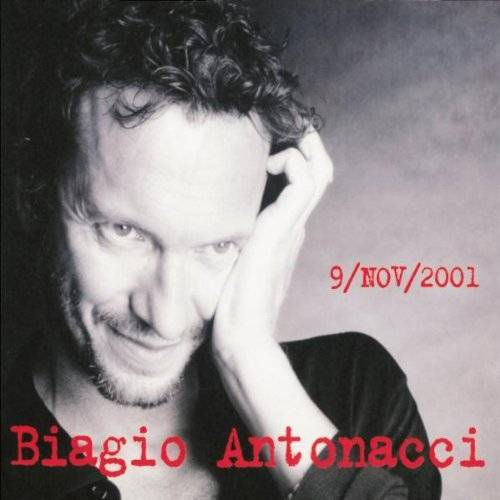 Biagio Antonacci - 9/Nov/2001 - Preis vom 28.05.2020 05:05:42 h
