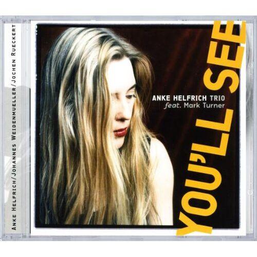 Anke Helfrich - YOU'LL SEE - Preis vom 26.01.2021 06:11:22 h