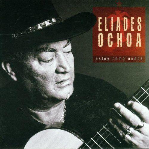 Eliades Ochoa - Estoy Como Nunca - Preis vom 21.10.2020 04:49:09 h