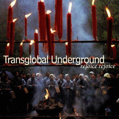 Transglobal Underground - Rejoice,Rejoice - Preis vom 17.04.2021 04:51:59 h