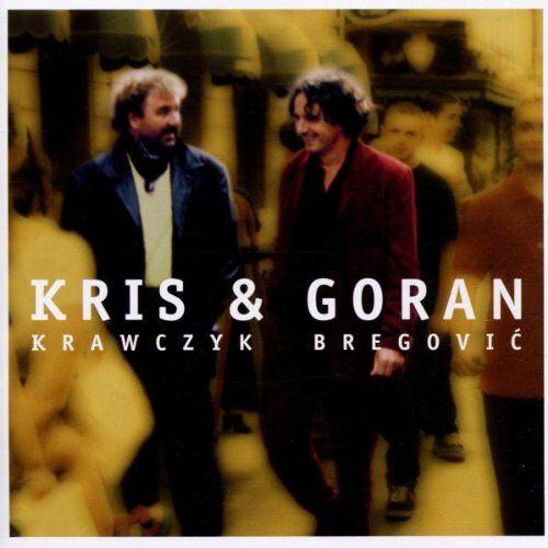 Bregovic, Goran & Krawczyk, Kris - Kris & Goran - Preis vom 05.09.2020 04:49:05 h