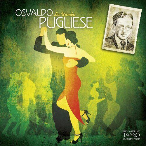Osvaldo Pugliese - Osvaldo Pugliese-la Yumba - Preis vom 20.10.2020 04:55:35 h