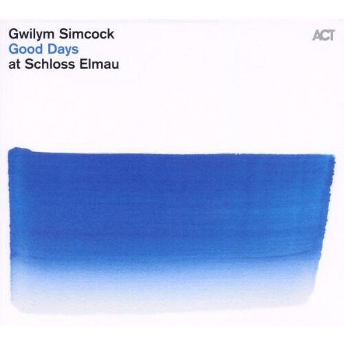 Gwilym Simcock - Good Days at Schloss Elmau - Preis vom 20.10.2020 04:55:35 h